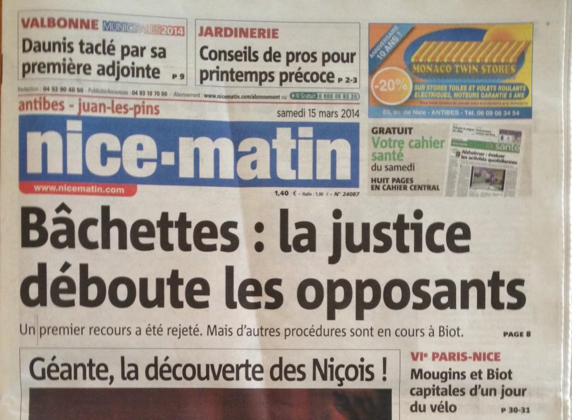 @NICE-MATIN Antibes - Samedi 15 mars 2014 - Bâchettes la justice déboute les opposants