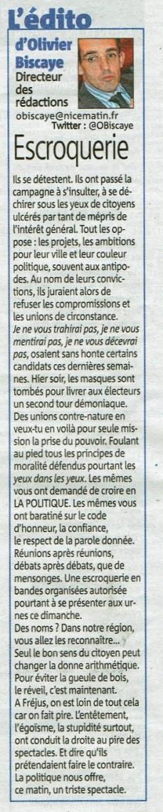 Edito d'Olivier Biscaye - Nice-Matin 26 mars 2014